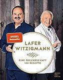 Eine Freundschaft - 100 Rezepte (Gräfe und Unzer Einzeltitel) von Johann Lafer