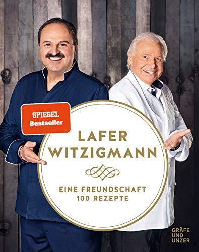 Buchseite und Rezensionen zu 'Eine Freundschaft - 100 Rezepte (Gräfe und Unzer Einzeltitel)' von Johann Lafer