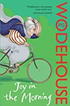 Joy in the Morning: (Jeeves & Wooster) by Wodehouse, P.G. (2008) Paperback