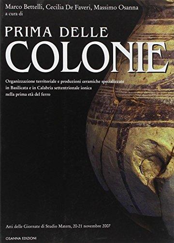 Prima delle colonie. Organizzazione territoriale e produzioni ceramiche specializzate in Basilicata e in Calabria settentrionale ionica nella prima età del ferro