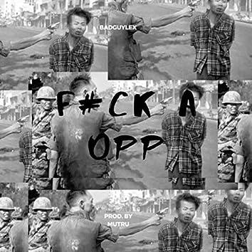F#CK A OPP