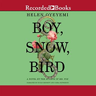 Boy, Snow, Bird audiobook cover art