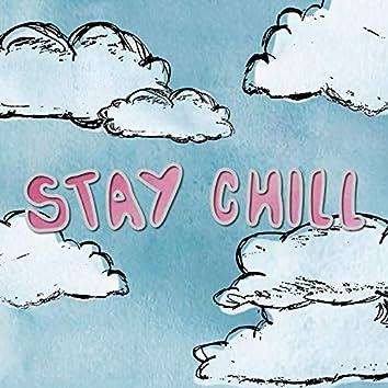 Stay Chill (feat. Dilla Romero & Frxnk)