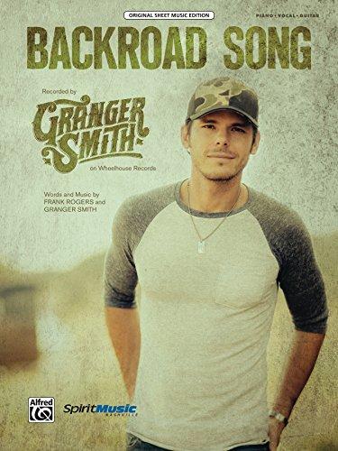 Backroad Song: Original Piano/Vocal/Guitar Sheet Music Edition (Original Sheet Music Edition) (English Edition)