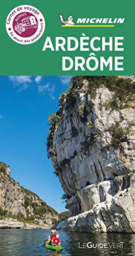 Ardèche. Drôme (Guides verts Michelin)