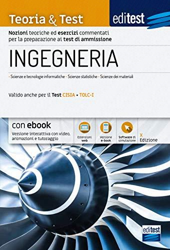 Test Ingegneria 2021: teoria e test. Valido anche per il Tolc-I. Con e-book, simulatore e approfondimenti di Cultura generale in omaggio