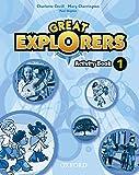Great Explorers 1: Activity Book - 9780194507011