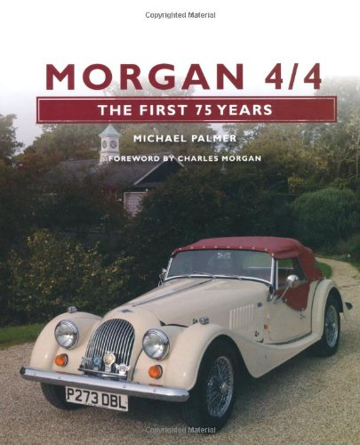 Morgan 4/4: The First 75 Years (The Crowood Autoclassic Series)