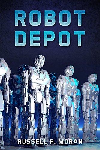 Book: Robot Depot by Russell F. Moran