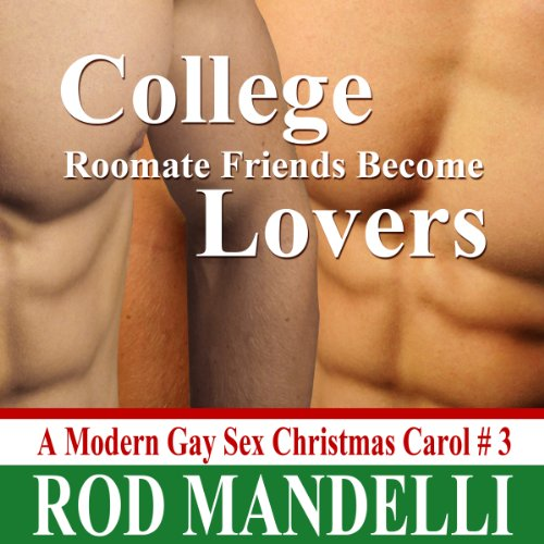 College Roommate Friends Become Lovers cover art