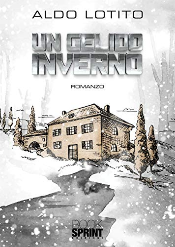Un gelido inverno (Italian Edition)