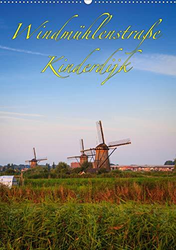 Windmühlenstraße Kinderdijk (Wandkalender 2021 DIN A2 hoch): Die Windmühlen von Kinderdijk - UNSECO Weltkulturerbe (Monatskalender, 14 Seiten )