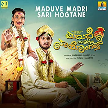 Maduve Madri Sari Hogtane (Original Motion Picture Soundtrack)