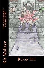 Lost Testament: Debauchery: Debauchery Paperback