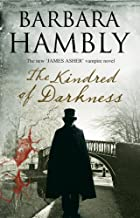 Kindred of Darkness: A vampire kidnapping (A James Asher Vampire Novel Book 5)