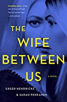 The Wife Between Us (International Edition)