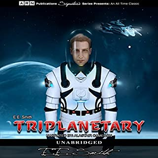 Triplanetary     Lensman Series, Book 1              By:                                                                                                                                 E.E. Smith                               Narrated by:                                                                                                                                 Alastair Cameron                      Length: 9 hrs and 27 mins     32 ratings     Overall 4.5