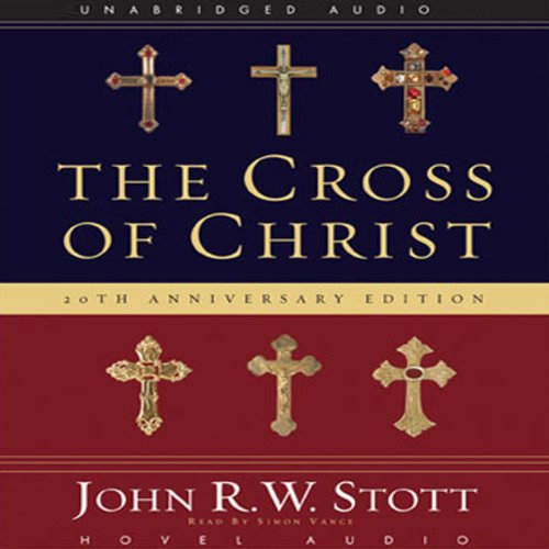 The Cross of Christ audiobook cover art