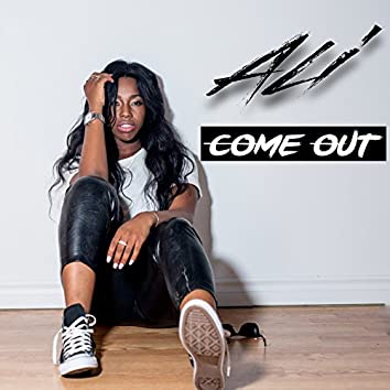 Come Out - Single