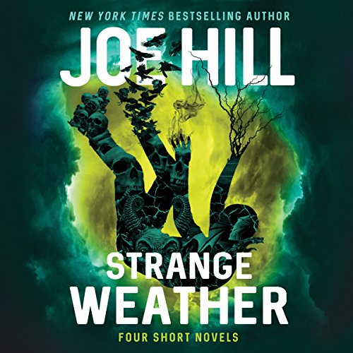 Strange Weather     Four Short Novels              Auteur(s):                                                                                                                                 Joe Hill                               Narrateur(s):                                                                                                                                 Joe Hill,                                                                                        Wil Wheaton,                                                                                        Kate Mulgrew,                   Autres                 Durée: 14 h et 35 min     35 évaluations     Au global 4,4