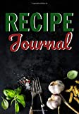 Recipe Journal: Blank recipe journal to write in your favorite recipes | 100 pages | '7x10'in