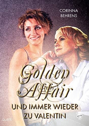 Golden Affair - Und immer wieder zu Valentin
