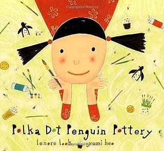 Polka Dot Penguin Pottery by Lenore Look (2011-05-24)