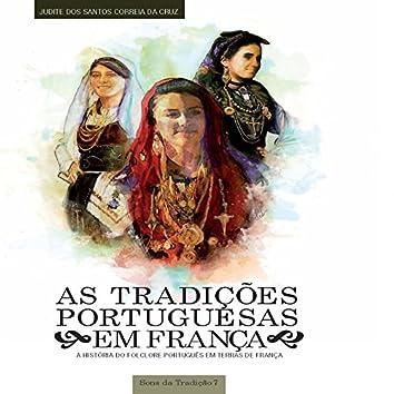 As Tradicões Portuguesas em França