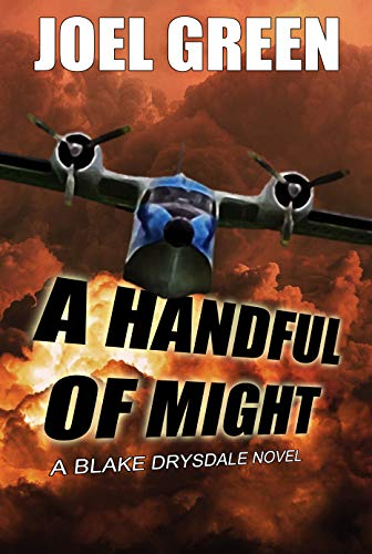A Handful of Might (Blake Drysdale Book 1) by [Joel Green]
