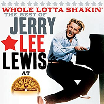 Whole Lotta Shakin' - The Best Of