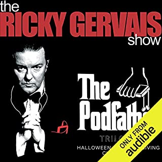 The Podfather Trilogy - Season Four of The Ricky Gervais Show cover art