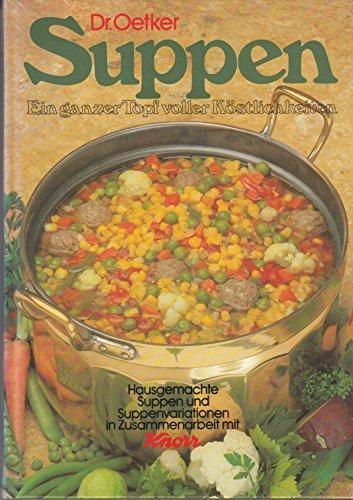 Dr. Oetker Suppen - Ein ganzer Topf voller Köstlichkeiten