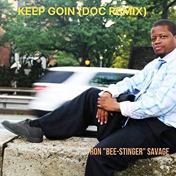 Keep Goin (Doc Remix)