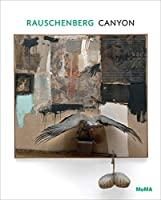 Rauschenberg: Canyon (One on One)
