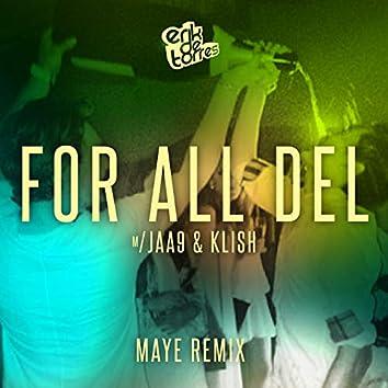 For all del (feat. Jaa9 & Klish) [Maye Remix]