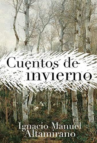 Cuentos de invierno de Ignacio Manuel Altamirano