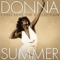 I Feel Love: The Collection by Donna Summer (2013-10-07)