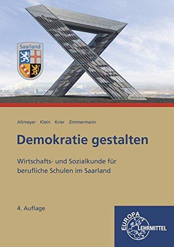 Demokratie gestalten - Saarland: Wirtschafts- und Sozialkunde für berufliche Schulen im Saarland
