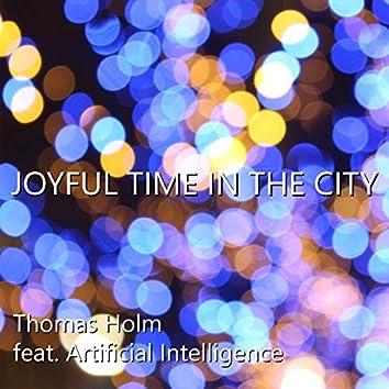 Joyful Time in the City