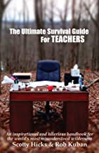 The Ultimate Survival Guide for Teachers Paperback – April 1, 2013