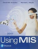 Using MIS Plus MyLab MIS with Pearson eText -- Access Card Package (10th Edition)