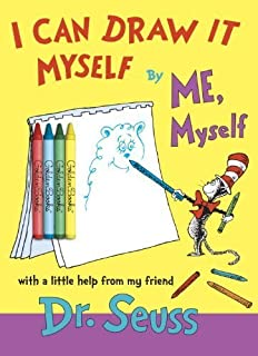 I Can Draw It Myself, By Me, Myself (Classic Seuss) by Dr. Seuss (2011-05-24)
