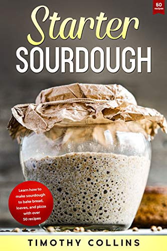 Starter Sourdough by Collins, Timothy ebook deal