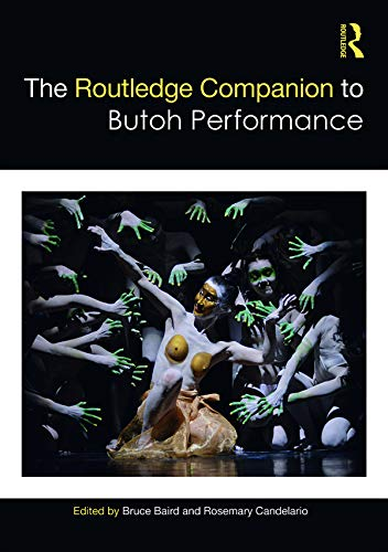 The Routledge Companion to Butoh Performance (Routledge Companions) (English Edition)