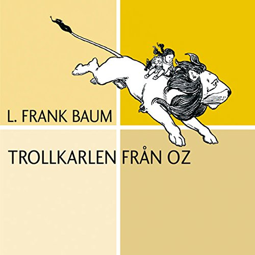 Trollkarlen från Oz [The Wonderful Wizard of Oz] cover art