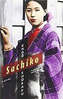 Sachiko (Weatherhead Books on Asia)