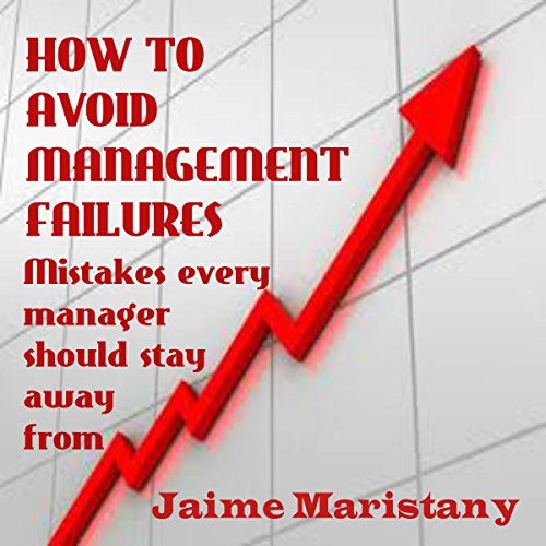 How to Avoid Management Failures audiobook cover art