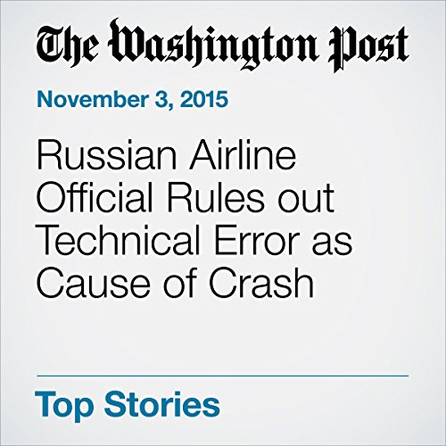 Russian Airline Official Rules out Technical Error as Cause of Crash audiobook cover art