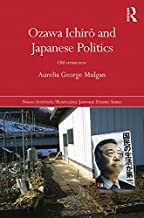 Best ozawa ichiro and japanese politics Reviews