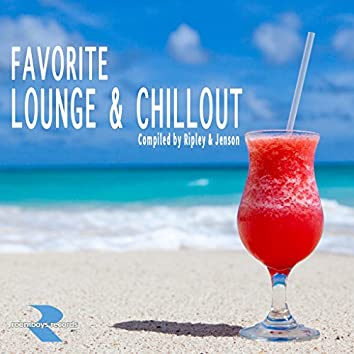 Favorite Lounge & Chillout (Compiled by Ripley & Jenson)